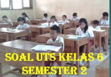 25 Soal UTS Bahasa Inggris Kelas 6 Semester 2