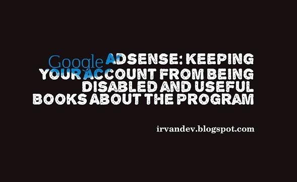 Keeping Your Account From Being Disabled and Useful Books About the Program