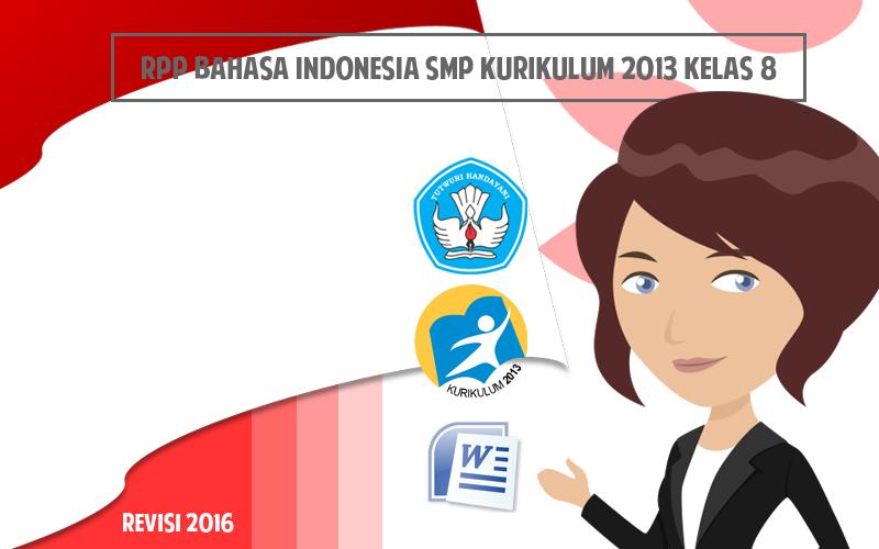 Rpp Bahasa Indonesia Kls Viii Refisi 2017 Smp
