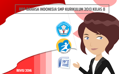 Download RPP Bahasa Indonesia SMP Kurikulum 2013 Kelas 8 Revisi 2016