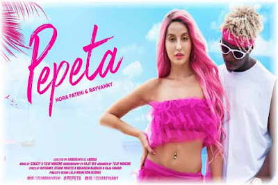 Pepeta Lyrics-Nora Fatehi   Rayvanny Poster