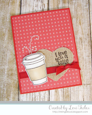 I Love You a Latte card-designed by Lori Tecler/Inking Aloud-stamps and dies from Avery Elle