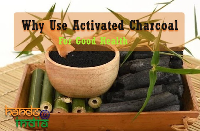 Why Use Activated Charcoal For Good Health