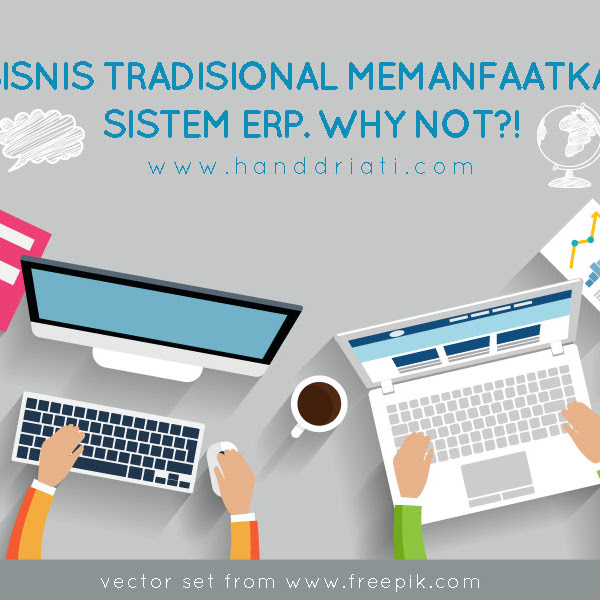 Bisnis Tradisional Memanfaatkan Sistem ERP