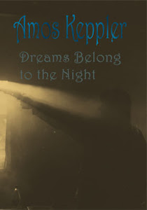 My novel Dreams Belong to the Night