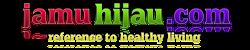 JAMU HIJAU : Info Kesehatan Alami, Herbal Natural & Modern