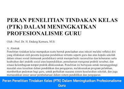 Peran Penelitian Tindakan Kelas (PTK) Dalam Meningkatkan Profesionalisme Guru