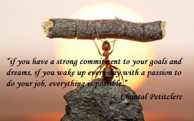 have a strong commitment to your goals - quotes about life