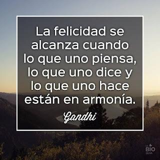 Felicidad - Mahatma Gandhi