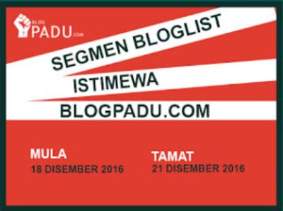 http://www.blogpadu.com/2016/12/segmen-bloglist-istimewa-blogpaducom.html