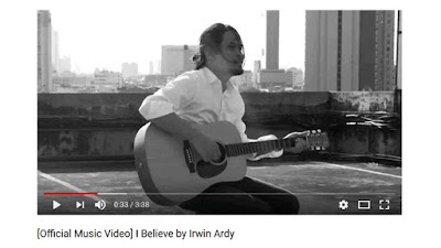[Official Music Video] I Believe by Irwin Ardy