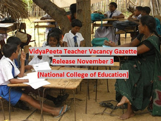 VidyaPeeta Gazette & Application Forms Release November 3 - National College of Education Gazette