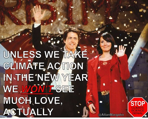 Poster of the Week - Unless We Take Climate Action in the New Year, We Won't See Much Love, Actually