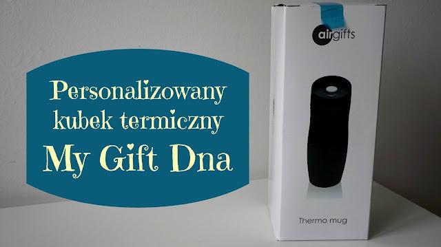 RECENZJA: Personalizowany kubek termiczny | MyGiftDna