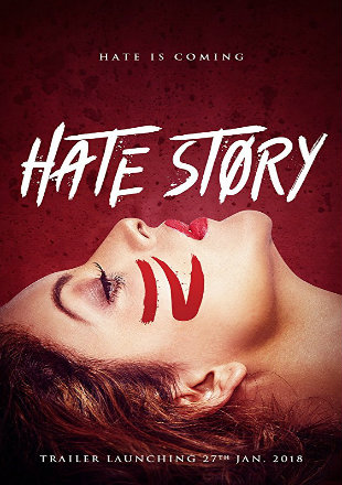 Hate Story 4 2018 Hindi HDRip 1080p