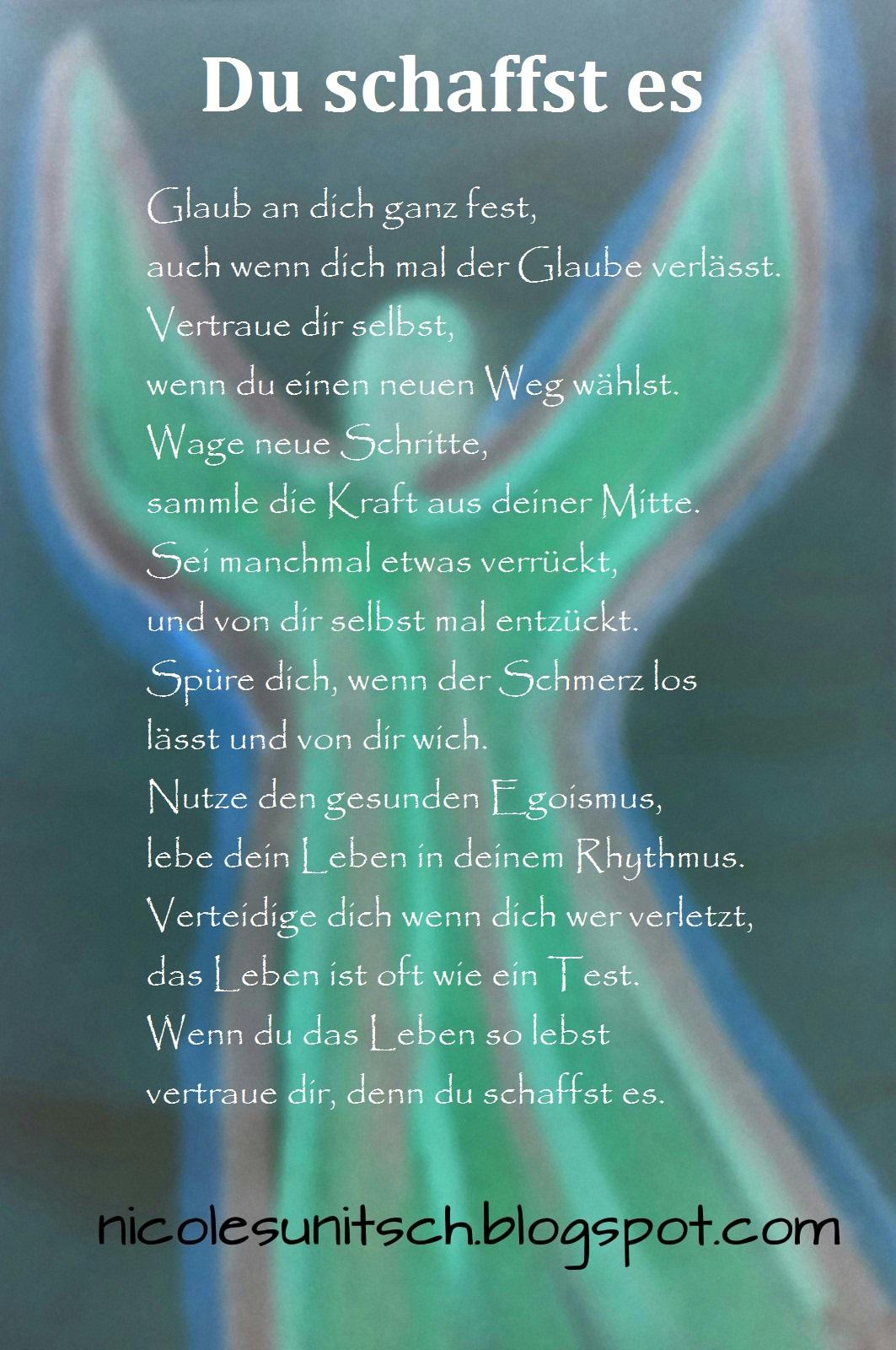 Gedichte Von Nicole Sunitsch Autorin Du Schaffst Es Gedicht