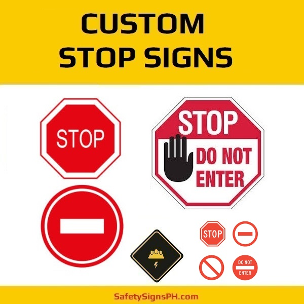 Custom Stop Signs Philippines