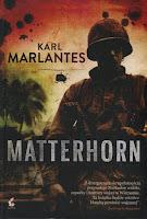 """Wojna w Wietnamie, czyli """"Matterhorn"""" Karla Marlantesa"""