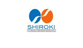 Lowongan Kerja Terbaru di PT. Shiroki Indonesia
