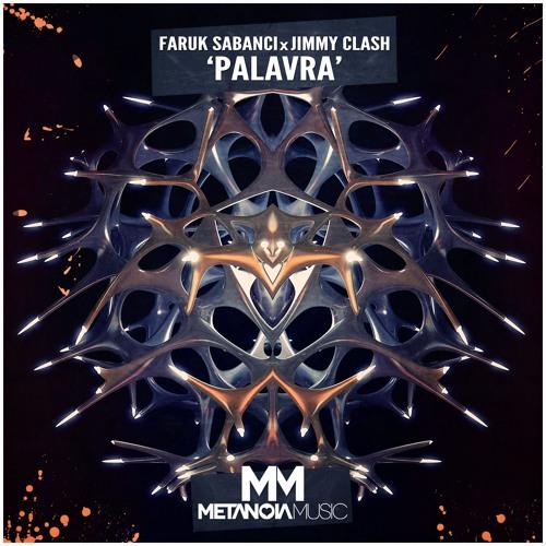 Faruk Sabanci x Jimmy Clash - PALAVRA