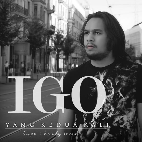 Lirik Lagu IGO - Yang Kedua Kali