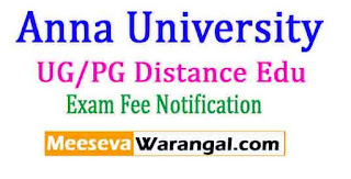 Anna University UG/PG Distance Edu Feb/Mar 2017 Payment Fee Notification