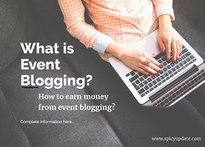 What-is-Event-Blogging-How-to-earn-money-from-event-blogging