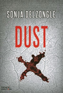 http://lemondedesapotille.blogspot.fr/2015/07/dust-sonja-delzongle.html