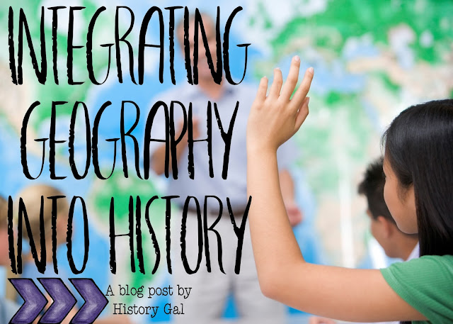 Integrating Geography into Your History Class