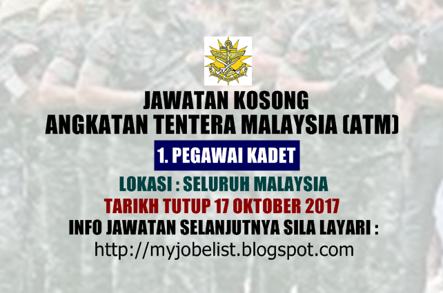 Pengambilan Pegawai Kadet Graduan Angkatan Tentera Malaysia (ATM) Oktober 2017
