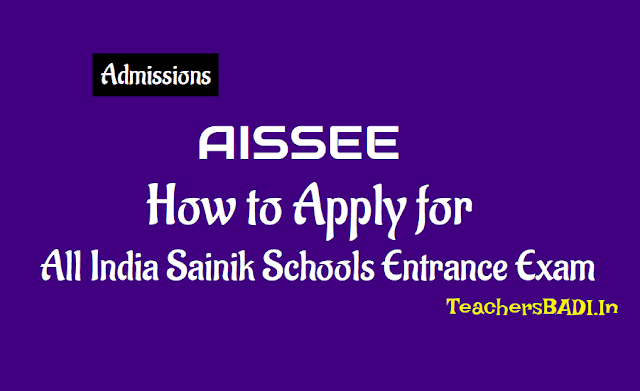 how to apply for all india sainik schools entrance exam (aissee) 2019,all india sainik schools class 6, 9 entrance exam (aissee) 2019 for sainik school admissions 2018. aissee sainik schools entrance exam online application form