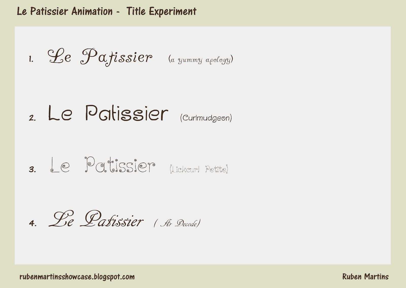 Ruben's Blogpage: Major Project: Le Patissier Title Experiment