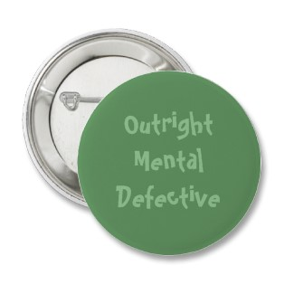 Mental Defective