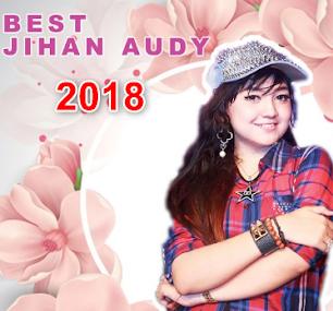Lagu Terbaru Jihan Audy April 2018