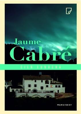 "'CIEŃ EUNUCHA"" JAUME CABRE"