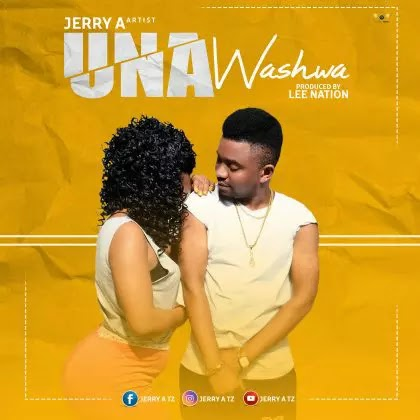 Download Audio | Jerry A - Unawashwa