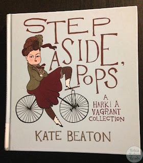 Step Aside, Pops: A Hark! A Vagrant Collection by Kate Beaton book photo