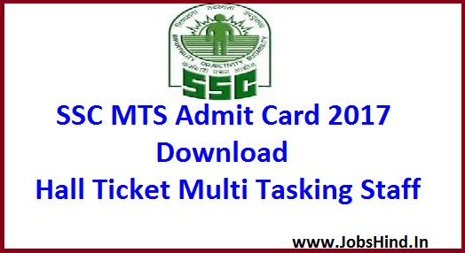 SSC MTS Admit Card 2017