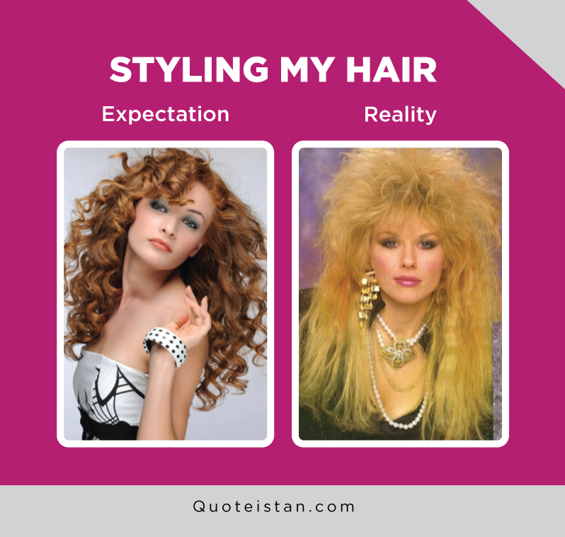 Expectation Vs Reality: Styling my hair