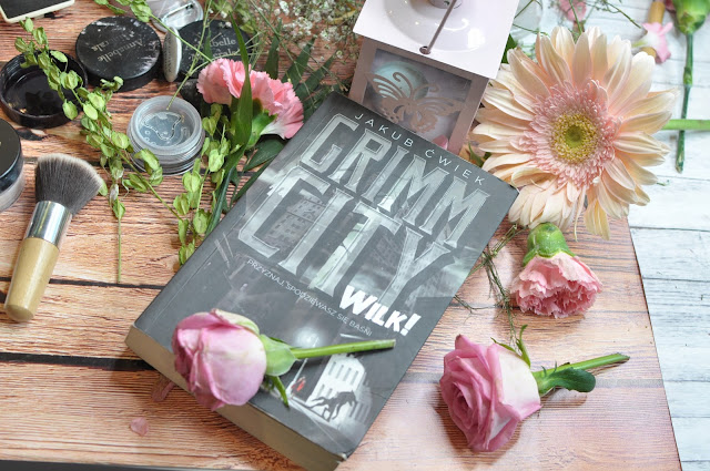 To, co czytam: Grimm City. Wilk, Jakub Ćwiek