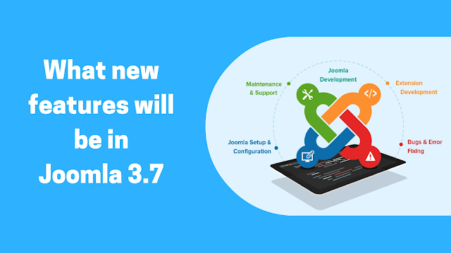 Joomla: It's properties & more about Joomla 3.7