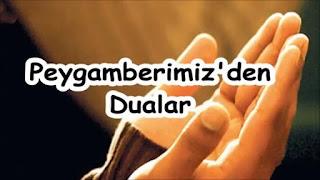 Peygamberimiz'den dualar-Peygamberimizin duaları