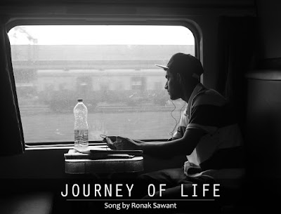 Cover Photo: JOURNEY OF LIFE - Song by Ronak Sawant