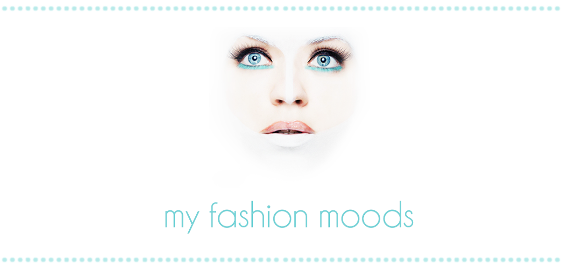 my fashion moods