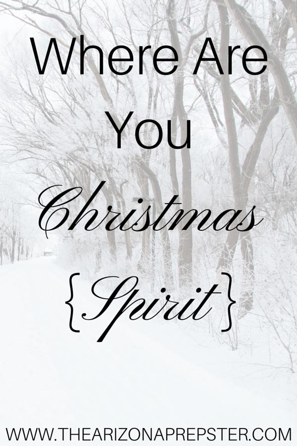 Where Are You Christmas {Spirit}?