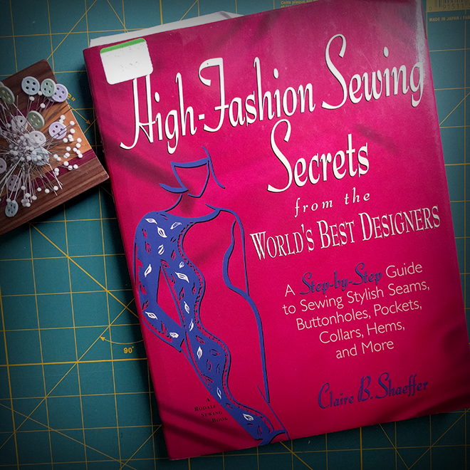 """Reading """"High-Fashion Sewing Secrets"""" is a sewing goal for 2017."""