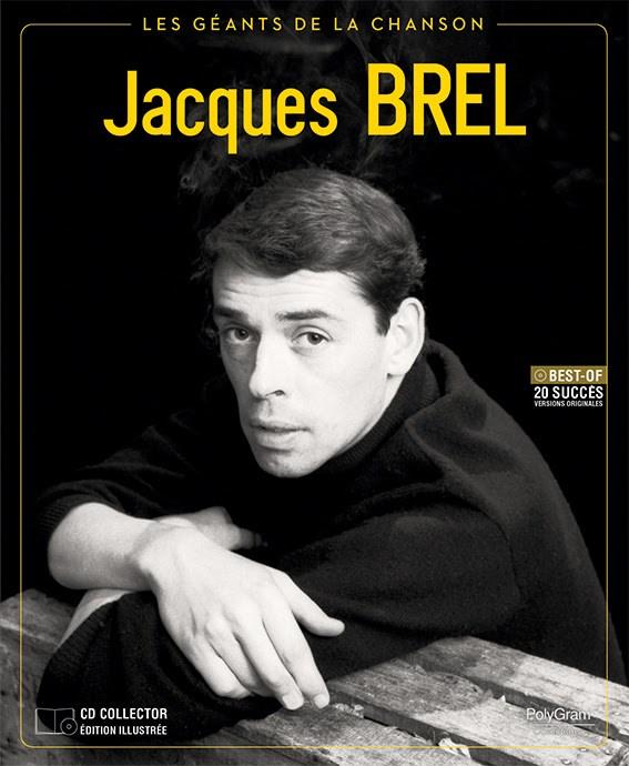Jacques Brel, les Géants de la Chanson, vol 1