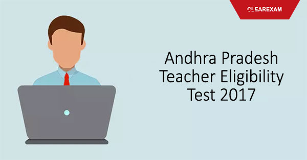 Andhra Pradesh Teacher Eligibility Test