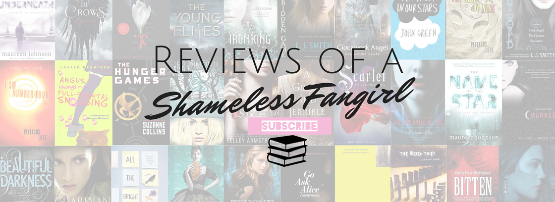 Reviews of a Shameless Fangirl