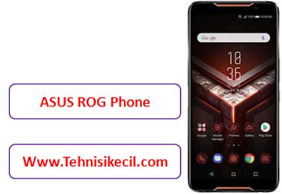 Cara Hard Reset ASUS ROG Phone Mengatasi Bootloop, Lupa pola, Lupa Pin dengan Cepat
